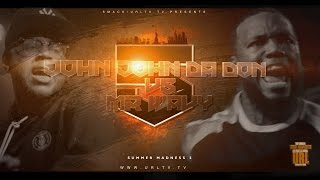 getlinkyoutube.com-JOHN JOHN DA DON VS MR WAVY SMACK/ URL