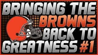 getlinkyoutube.com-BRINGING THE BROWNS BACK TO GREATNESS!!   NEED SOME INPUT   MADDEN 17 CFM EPISODE #1