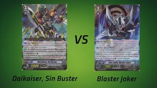 Cardfight! Vanguard - Metalborg, Sin Buster vs Blaster Joker