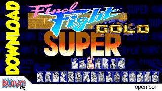 Super Final Fight Gold (feat. Street Fighter) OpenBOR 2015