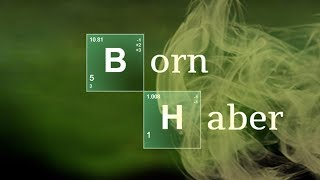 Imagen en miniatura para Ciclo de Born Haber y Energía Reticular