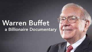Warren Buffet - Billionaire Documentary - Investment, Mindset, Business, Berkshire Hathaway