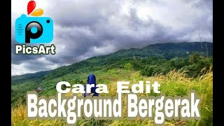 Cara Edit Background Foto Bergerak di PicsArt dan KineMaster Android dan IOS