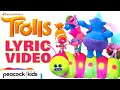 Cant Stop the Feeling! Lyric Video | TROLLS