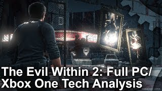 The Evil Within 2 - PC and Xbox One Analysis