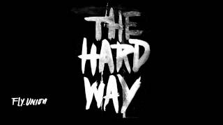 Fly.Union - The Hard Way (THW)