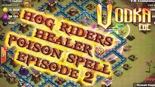Hog riders + healer + poison spell combo episode 2