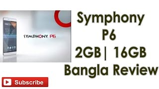 getlinkyoutube.com-Symphony P6 | 2GB | 16GB Bangla Review