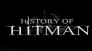 getlinkyoutube.com-History of - HITMAN (2000-2012) | blablue123