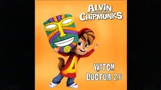 getlinkyoutube.com-The Chipmunks & The Chipettes - Witch Doctor 2.0 (With Lyrics)