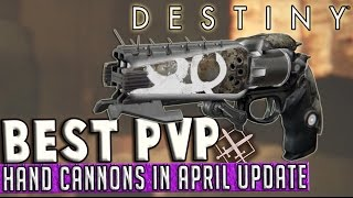 getlinkyoutube.com-Destiny | Best Hand Cannons in PvP! (April Update)