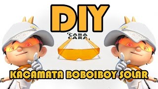 getlinkyoutube.com-Cara Membuat Kacamata BoBoiBoy Solar