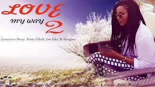 getlinkyoutube.com-Love My Way 2 - Nigerian Nollywood Movie