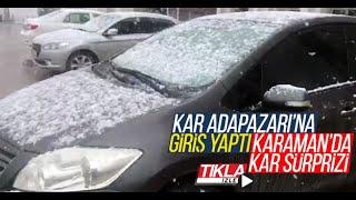 Karaman'da kar sürprizi
