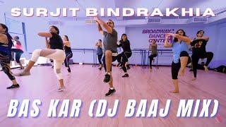 Broadway Dance Center | Bhangra Dance Steps & Tutorials | Surjit Bindrakhia - Bas Kar (DJ Baaj mix)