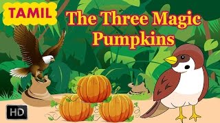 Short Stories for Children in Tamil - The Three Magic Pumpkins - Indian Folk Tales - Cartoons