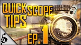 BO3 | Quick Scope Tips - Ep.1 - How to Snipe Without Aim Assist and Do Well & Tactics [Black Ops 3]