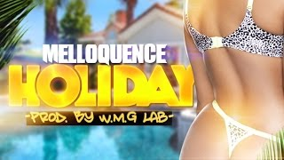 Melloquence   Holiday   June 2015