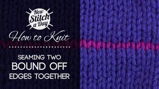 getlinkyoutube.com-How to Knit: Seaming Two Bound Off Edges Together