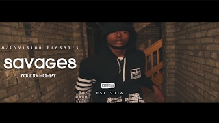 getlinkyoutube.com-Young Pappy - Savages (Official Video) Shot By @A309Vision