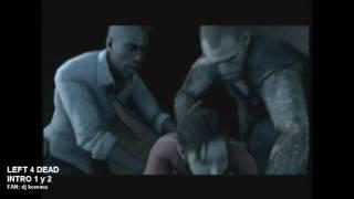 getlinkyoutube.com-LEFT 4 DEAD 1 y 2 video intros en Español