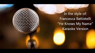 "getlinkyoutube.com-Francesca Battistelli ""He Knows My Name"" Karaoke Version"