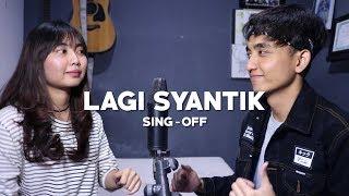 Siti Badriah   Lagi Syantik (SING OFF) Reza Darmawangsa VS Salma