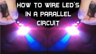 getlinkyoutube.com-How To Wire Multiple LED's in a Parallel Circuit !!