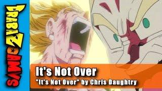 "getlinkyoutube.com-It's Not Over | DBZ AMV | ""It's Not Over"" by Chris Daughtry"