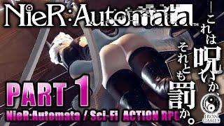 #1【NieR:Automata】地球を救う美尻アンドロイド【癒され実況プレイ】