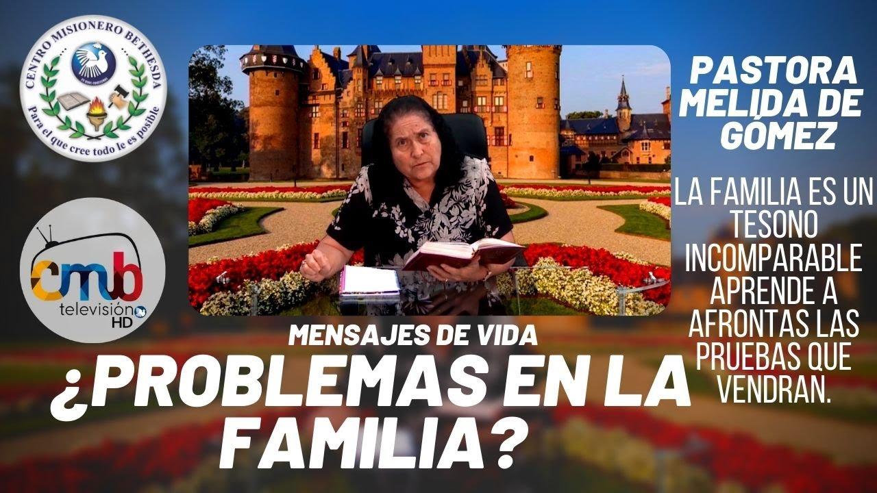 ¿Problemas en la Familia?
