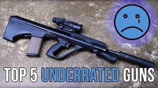 Top 5 Underrated Guns