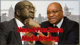 Pres. Zuma and Nhlanhla Nene Media Briefing