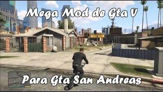 getlinkyoutube.com-Mega Mod de Gta V para Gta San Andreas