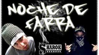 Noche De Farra     [Sharok Record`s]  (WilliMc Rap   Don Yago)