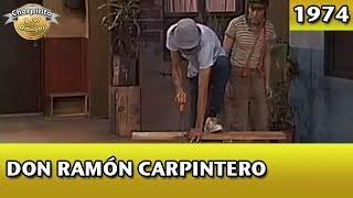 El Chavo | Don Ramón carpintero (Completo) width=