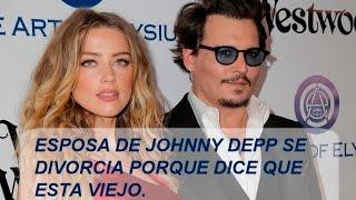 Amber Heard esposa de Johnny Depp quiere el divorcio porque está viejo.