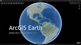 getlinkyoutube.com-Add data into ArcGIS Earth 1.2.1