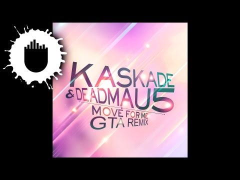 Kaskade & deadmau5 - Move for Me (GTA Remix) (Cover Art)