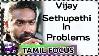 Vijay Sethupathi Is Confused About His Career