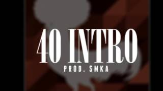 Nappy Roots - 40 Intro