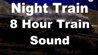 getlinkyoutube.com-Long Train Sounds for Sleep : Night Train 8 Hour Sound