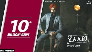 Yaari (Full Song) Sardar Mohammad - Tarsem Jassar - New Punjabi Songs 2017 - Latest Punjabi Song