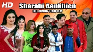 getlinkyoutube.com-SHARABI AANKHEIN (FULL DRAMA) - 2016 BRAND NEW PAKISTANI PUNJABI STAGE DRAMA