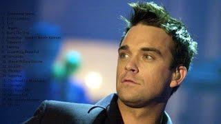 getlinkyoutube.com-Robbie Williams Playlist Top 20 The Best Songs of All Time Before 2016