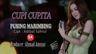 Cupi Cupita - Pusing Marimbing  (Official Video)