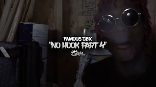 "getlinkyoutube.com-Famous Dex - ""No Hook"" (Part 4) 