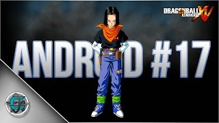 Dragon Ball Xenoverse - Character Creation: Android #17