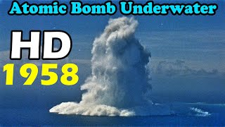 getlinkyoutube.com-HD atomic bomb Underwater Nuclear Burst finial version tsunami bomb 1958 原子彈 海嘯核爆