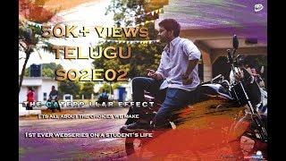 THE CATERPILLAR EFFECT | S02E02 | Telugu Web series on Student's Life| Directed by Vikas Thippani